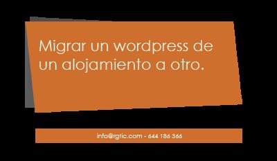 Como migrar una web de wordpress de un servidor a otro.
